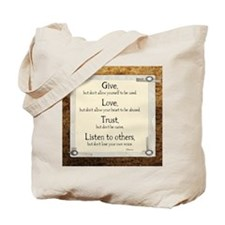 Give but dont allow yourself to be used Tote Bag