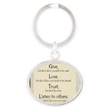 Give but dont allow yourself to be u Oval Keychain
