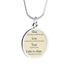 Give but dont allow yourself Silver Round Necklace