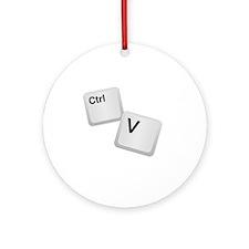 Control V, paste Round Ornament