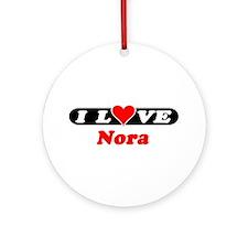 I Love Nora Ornament (Round)