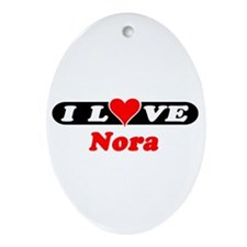 I Love Nora Oval Ornament