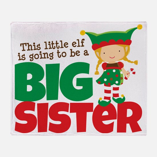Elf going to be a Big Sister Throw Blanket