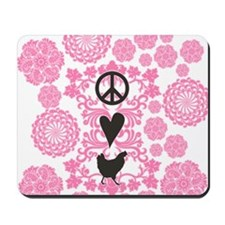 Peace, Love And Chickens Mousepad