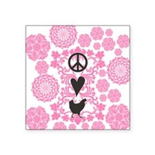"Peace, Love And Chickens Square Sticker 3"" x 3"""