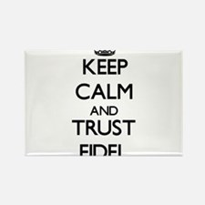 Keep Calm and TRUST Fidel Magnets