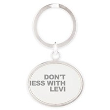 Dont mess with Levi Oval Keychain