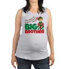 Elf going to be a Big Brother Maternity Tank Top