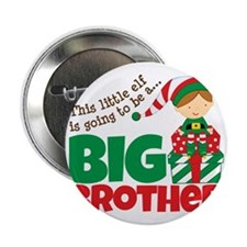 """Elf going to be a Big Brother 2.25"""" Button"""