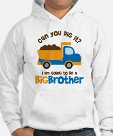 Dump truck Big Brother To Be Hoodie