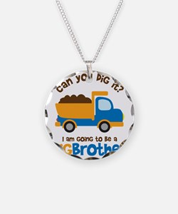 Dump truck Big Brother To Be Necklace