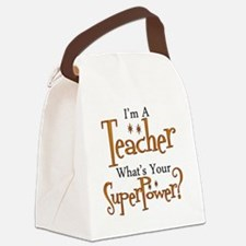 super teacher Canvas Lunch Bag