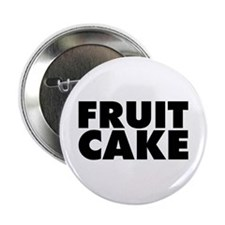 "Fruitcake 2.25"" Button"
