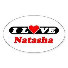 I Love Natasha Oval Decal