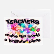 Teachers make world brighter SIGN Greeting Card