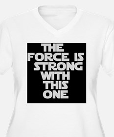 The Force T-Shirt