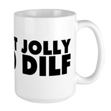 Right Jolly Old Dilf Mug