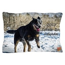 Cattle Dog Calendar 2013 Pillow Case