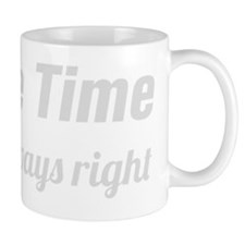 Im Always Right Mug