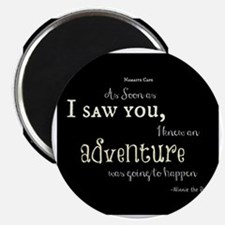 As soon as I saw you: Adventure Magnet