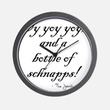 Oy yoy yoy... bottle of schnapps! Wall Clock