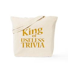 King of Useless Trivia Tote Bag