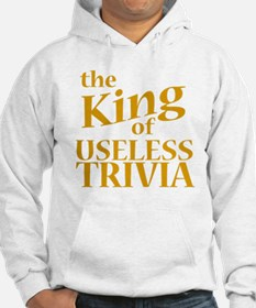 King of Useless Trivia Hoodie