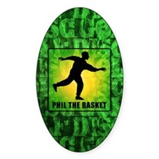 Phil The Basket Decal