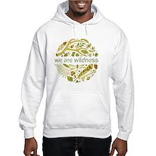 We Are Wildness Hoodie Sweatshirt