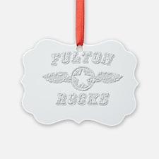 FULTON ROCKS Ornament