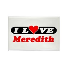 I Love Meredith Rectangle Magnet
