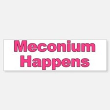 The Meconium Bumper Bumper Bumper Sticker
