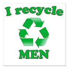 "I Recycle Men Square Car Magnet 3"" x 3"""