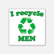 "I Recycle Men Square Sticker 3"" x 3"""