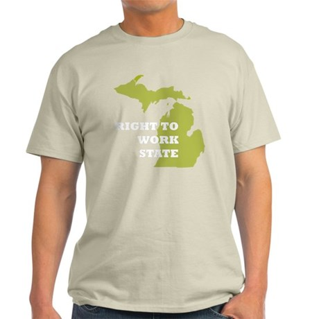 Right To Work State Michigan Light T-Shirt