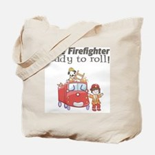 Ready to Roll Firefighter Tote Bag