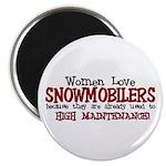 Women Love Snowmobilers Magnet