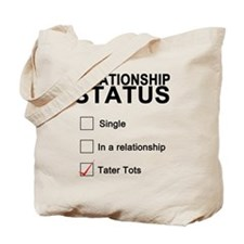 inarelationshipwithtatertots Tote Bag
