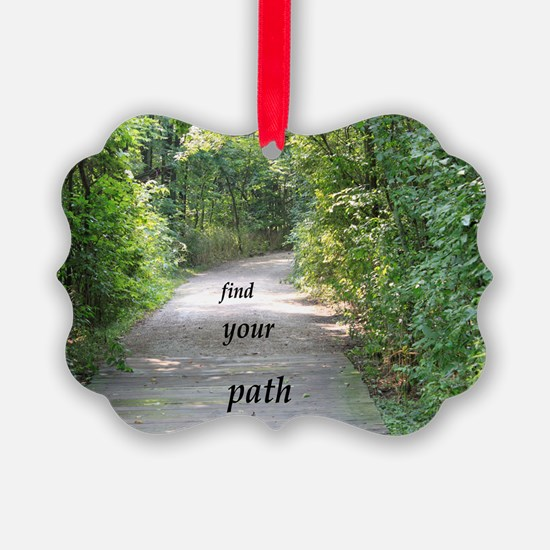 find your path Ornament