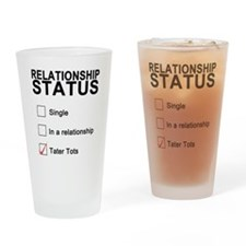 inarelationshipwithtatertots Drinking Glass