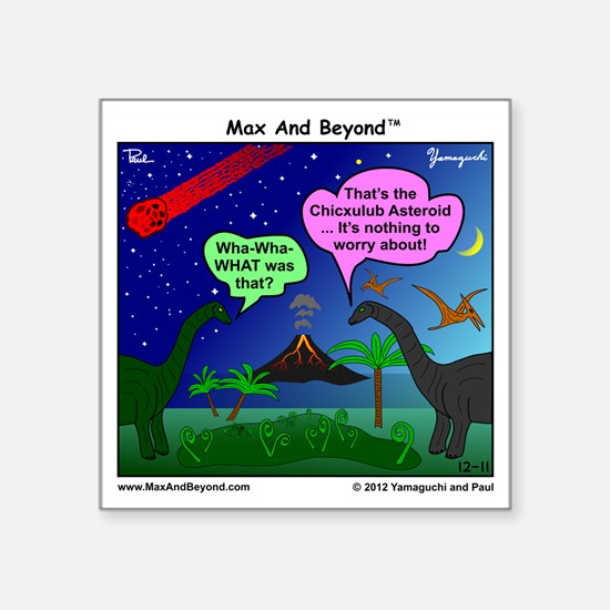 """Dinosaurs and Asteroid Cart Square Sticker 3"""" x 3"""""""