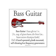 "Bass Guitar LFG Square Sticker 3"" x 3"""