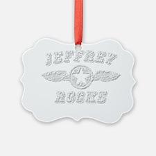 JEFFREY ROCKS Ornament