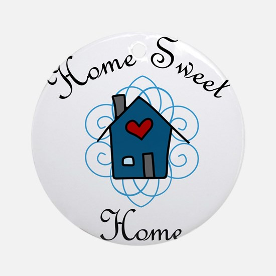 Home Sweet Home Round Ornament