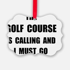 Golf Course Calling Ornament