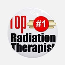 Top Radiation Therapist  Round Ornament