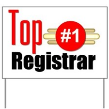 Top Registrar  Yard Sign