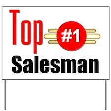 Top Salesman   Yard Sign