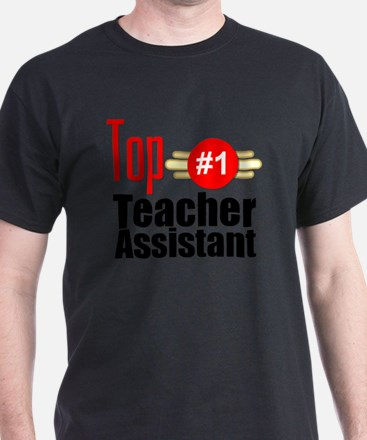 Top Teacher Assistant  T-Shirt