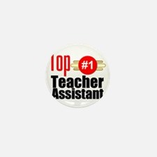Top Teacher Assistant  Mini Button